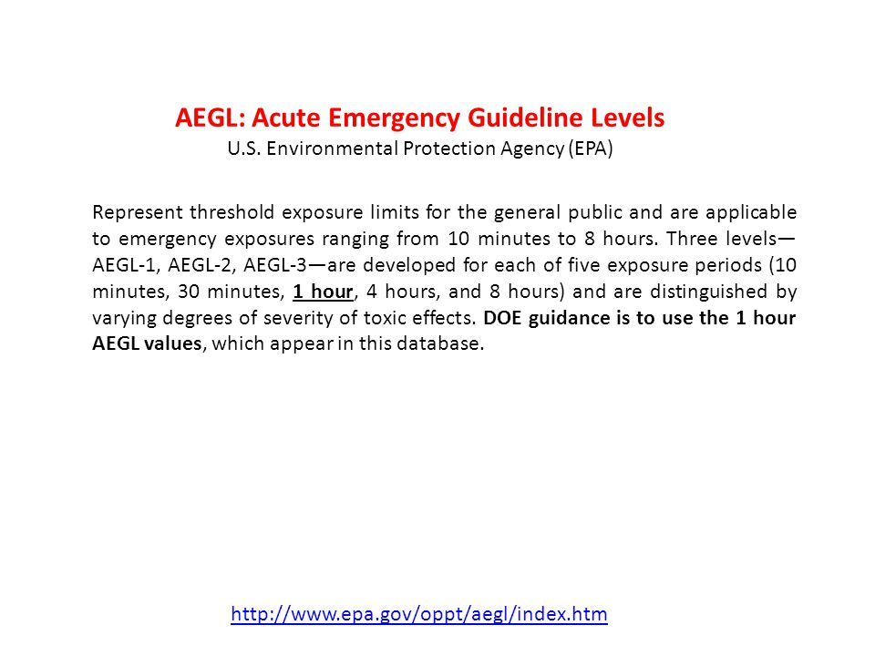 AEGL: Acute Emergency Guideline Levels U.S.