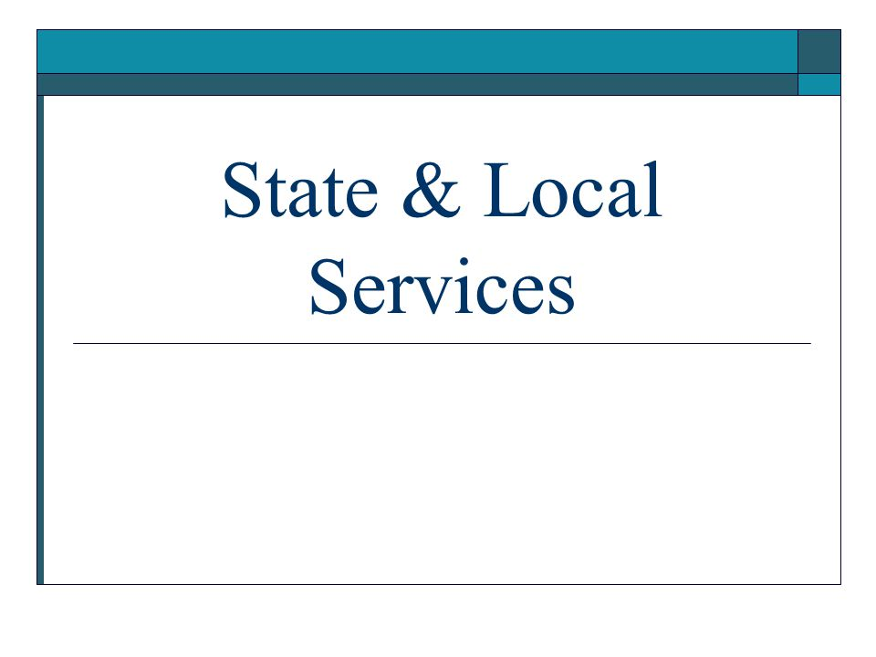 State & Local Services
