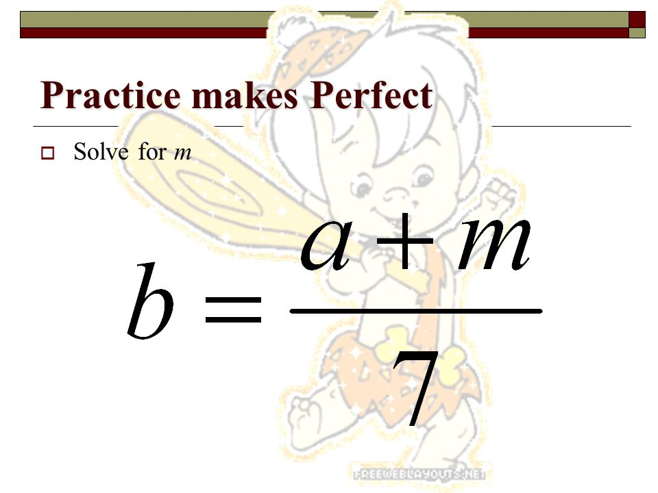 Practice makes Perfect  Solve for A 13L = 5A