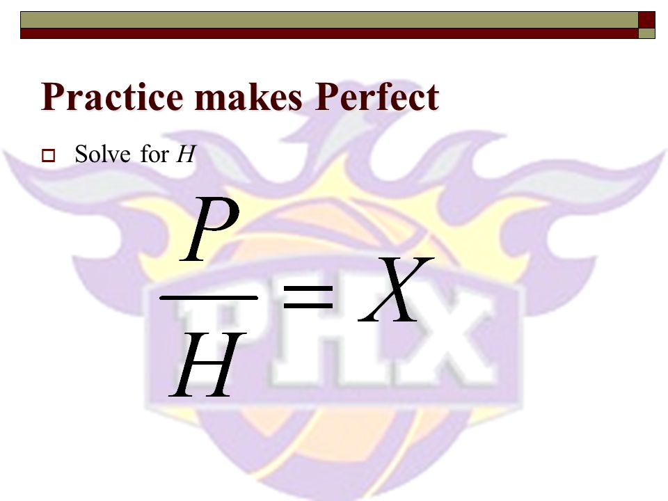 Practice makes Perfect  Solve for m