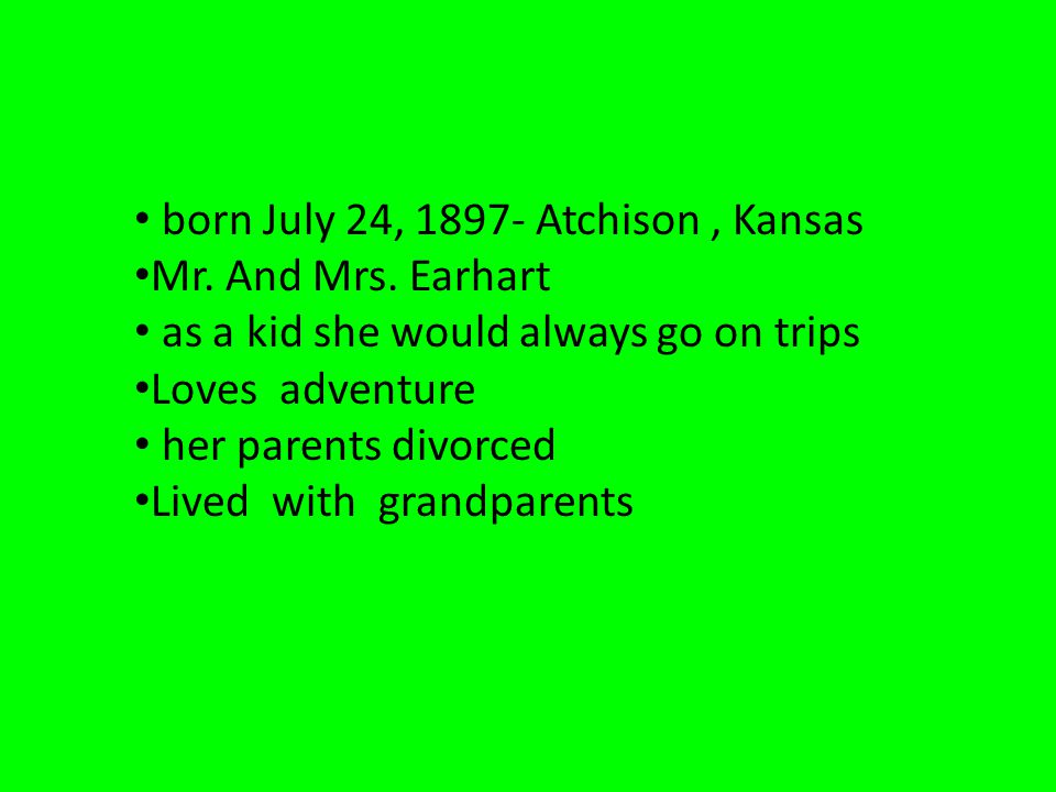 born July 24, 1897- Atchison, Kansas Mr. And Mrs.