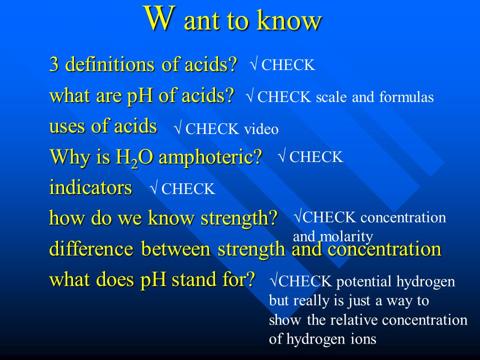 W ant to know 3 definitions of acids.what are pH of acids.