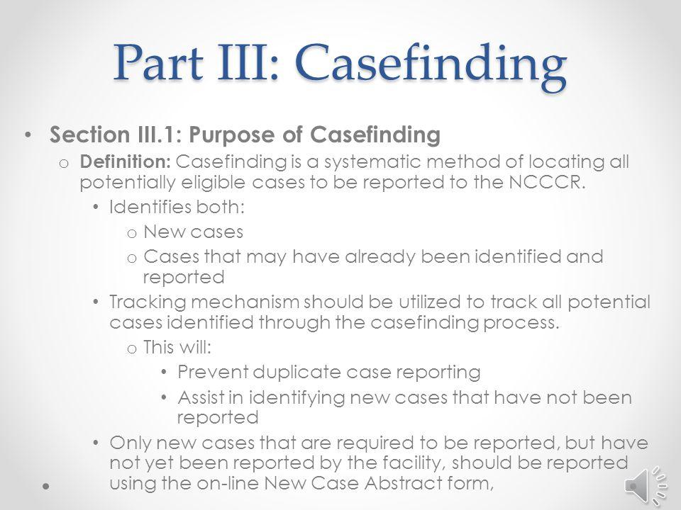 Part III Casefinding