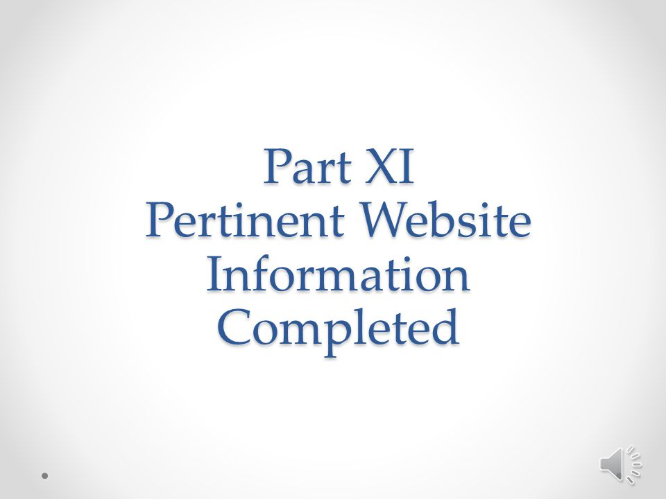 Part XI Pertinent Website Information Completed