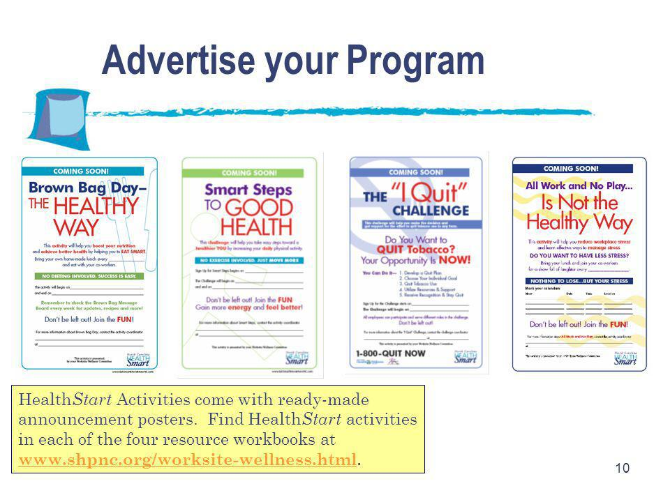 10 Health Start Activities come with ready-made announcement posters. Find Health Start activities in each of the four resource workbooks at www.shpnc