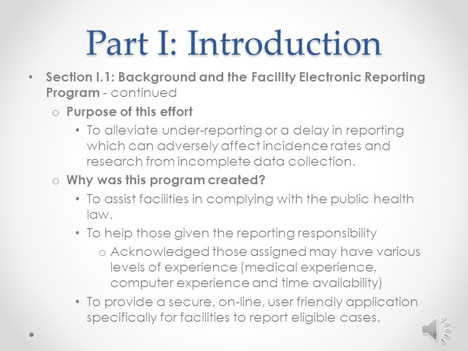 Section I.1: Background and the Facility Electronic Reporting Program o North Carolina Central Cancer Registry (NCCCR) responsibilities Collect, process, analyze data on all cancer cases diagnosed among North Carolina residents.
