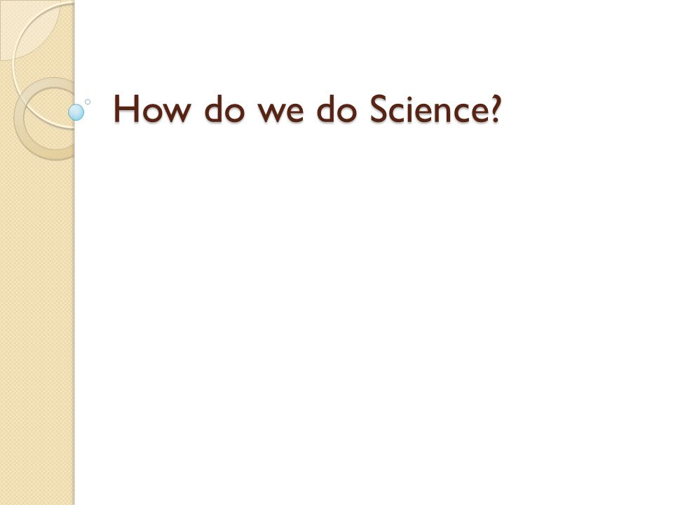 Reminder: What is Science.