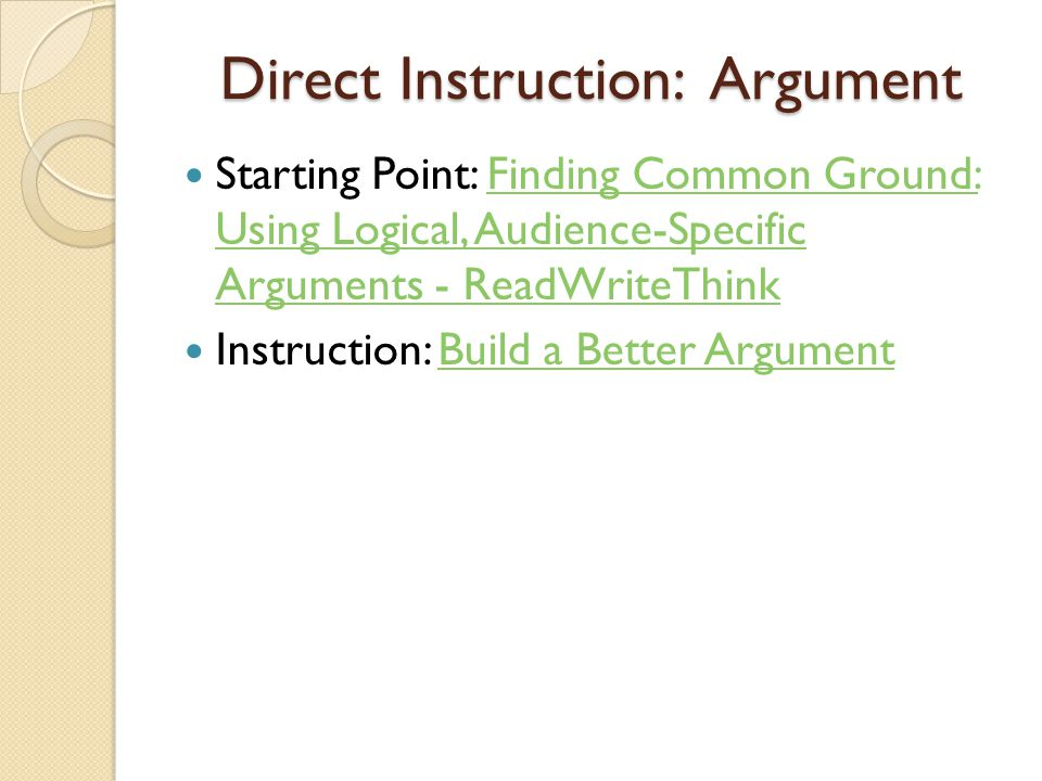 Direct Instruction: Argument Starting Point: Finding Common Ground: Using Logical, Audience-Specific Arguments - ReadWriteThinkFinding Common Ground: