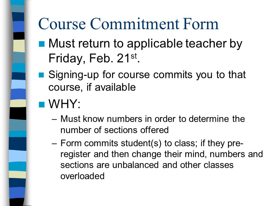 Course Commitment Form Must return to applicable teacher by Friday, Feb.
