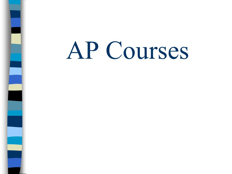 What are AP Classes.