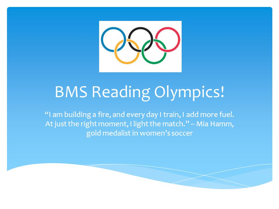  How do I get started?!.- Carefully read your Olympic Reading Menu and choose 1 or more events.