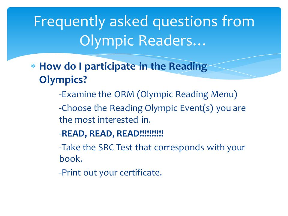 *How do I participate in the Reading Olympics.