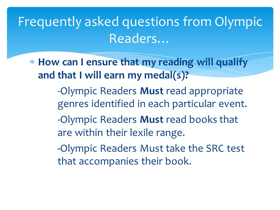  What will Olympic Readers who accomplish their reading goals receive.