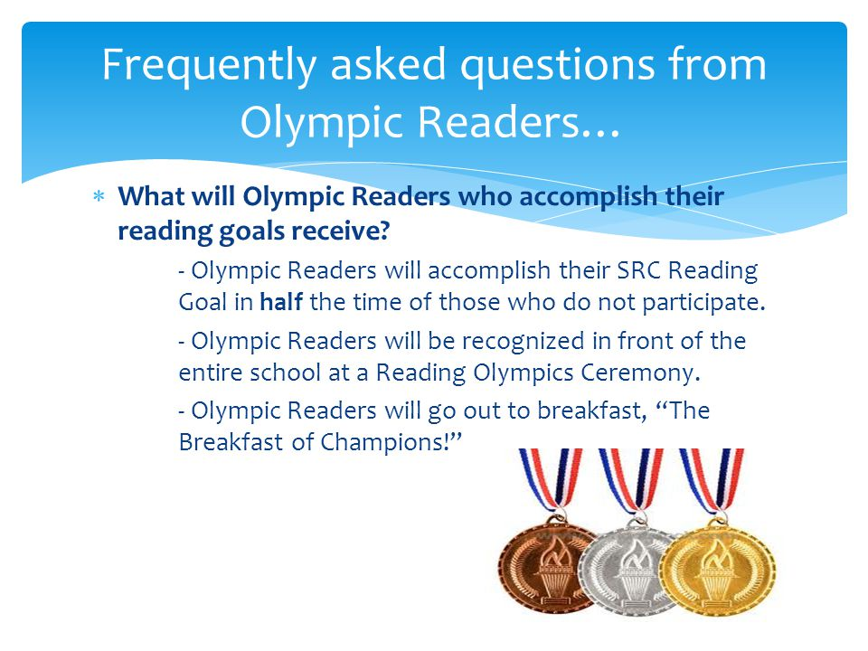  What will Olympic Readers who accomplish their reading goals receive.