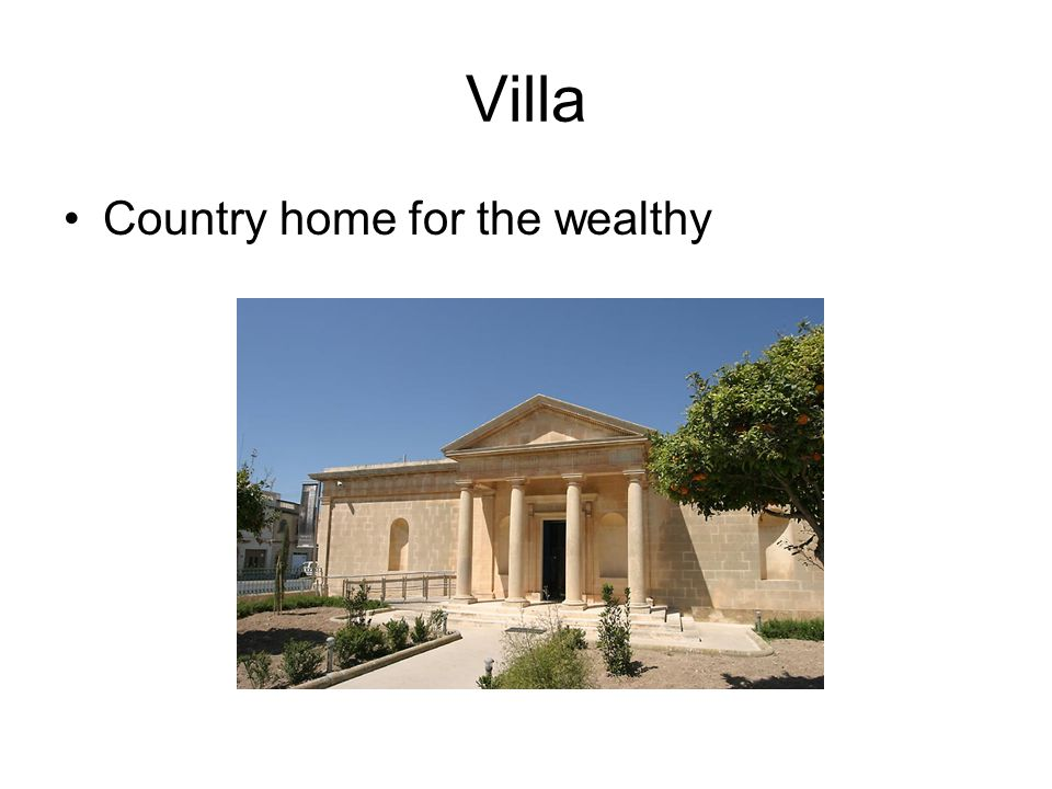 Villa Country home for the wealthy