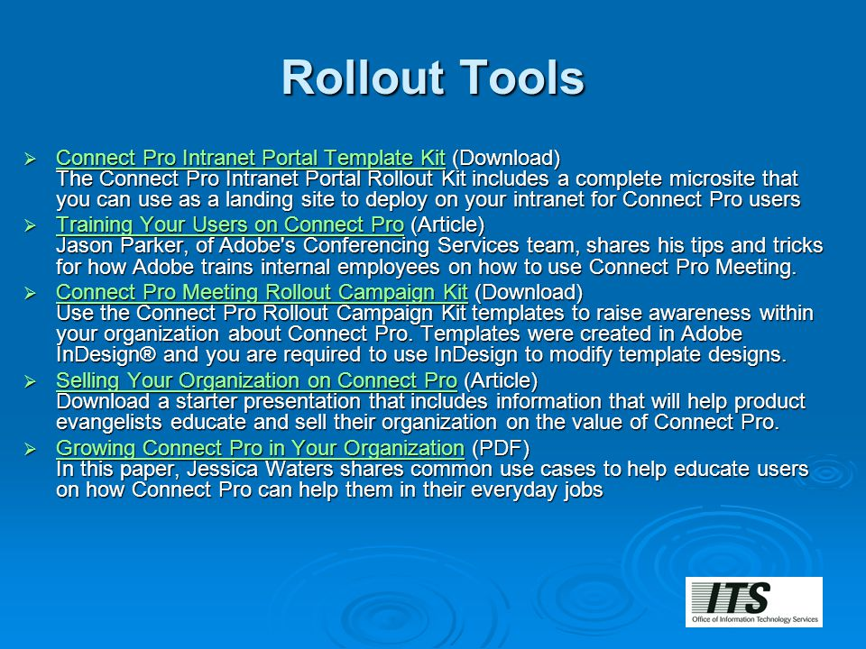 Rollout Tools  Connect Pro Intranet Portal Template Kit (Download) The Connect Pro Intranet Portal Rollout Kit includes a complete microsite that you
