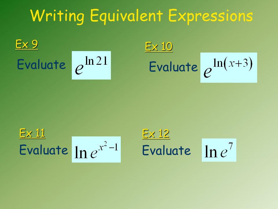 Ex 9 Evaluate Ex 11 Writing Equivalent Expressions Evaluate Ex 10 Evaluate Ex 12