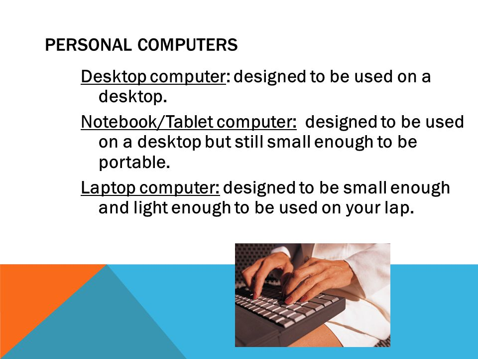 Keyboard Mouse/Trackball Joystick Light pen Pointing Stick Touchpad Touch screen Bar code reader Scanner Microphone Graphics Tablet Digital Cameras COMPUTER INPUT DEVICES