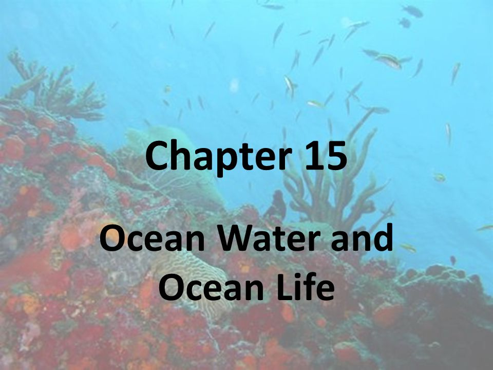 Section 15.1 The Composition of Seawater