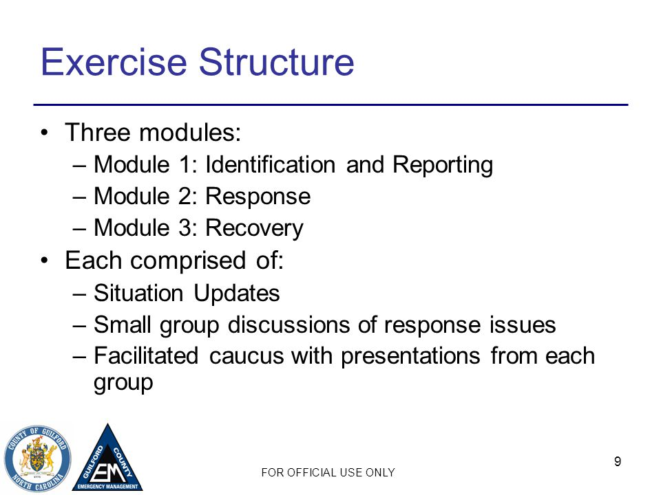 FOR OFFICIAL USE ONLY 20 Module 2: Response