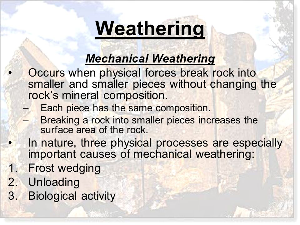 What type of mechanical weathering is most common in mountainous regions in the middle latitudes.