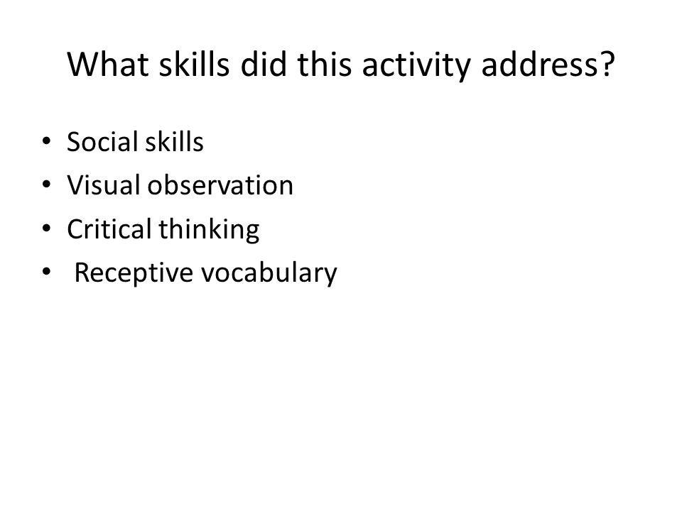 What skills did this activity address.