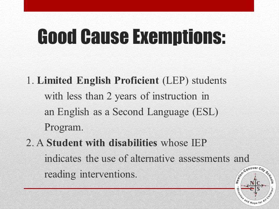 Good Cause Exemptions: 1.