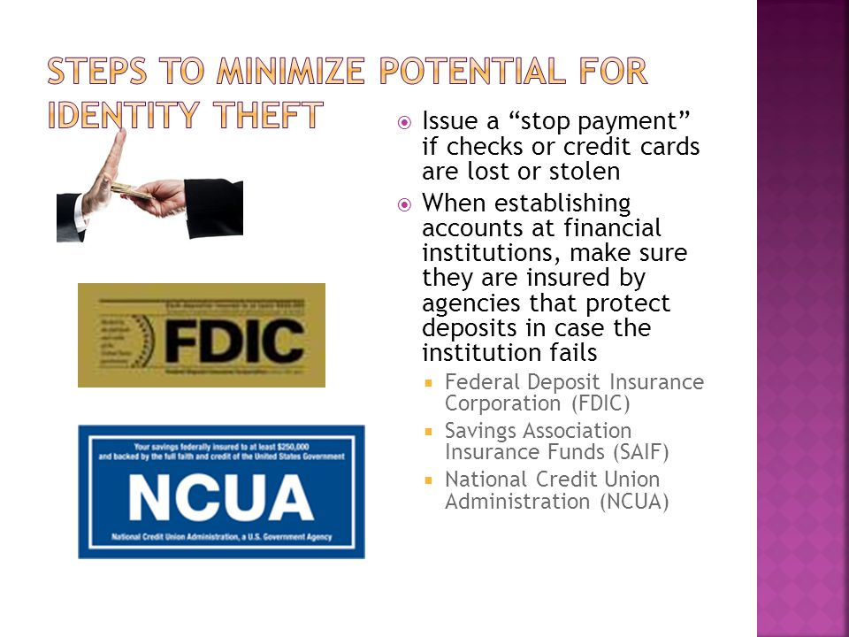 """ Issue a """"stop payment"""" if checks or credit cards are lost or stolen  When establishing accounts at financial institutions, make sure they are insur"""