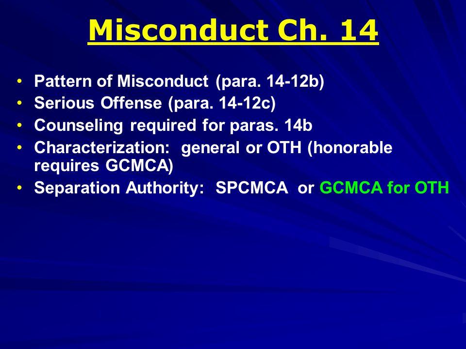 Pattern of Misconduct (para. 14-12b) Serious Offense (para.
