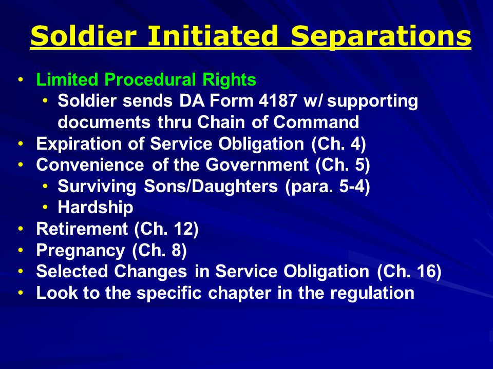 Characterization of Service Honorable General (under honorable conditions): Satisfactory conduct and performance Other than Honorable (OTH): Significant departure from expected conduct of a Soldier Entry Level Separation (ELS), uncharacterized, < 180 days of service Based on personal conduct and performance of duty (UCMJ, regs, directives) Consider: age, length of service, grade, aptitude, physical/mental conditions