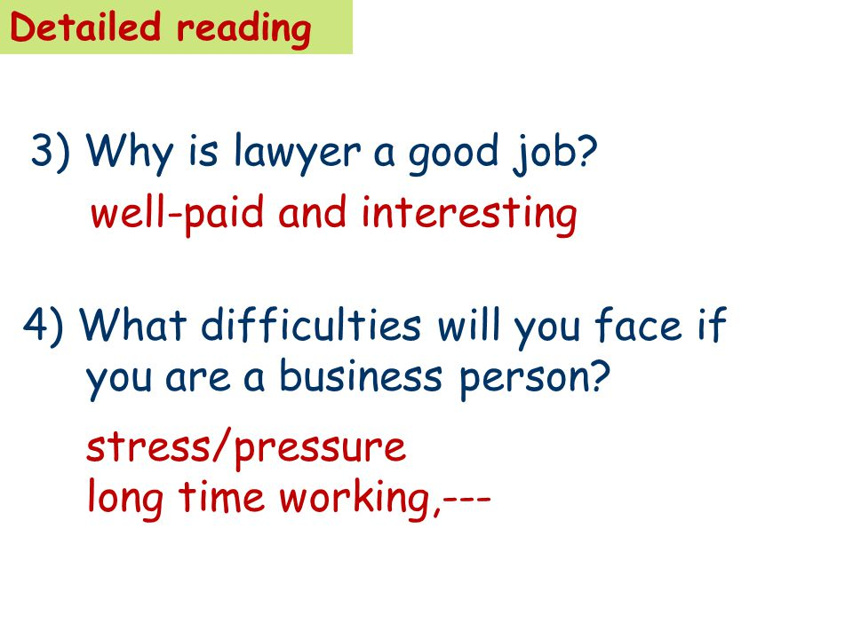 3) Why is lawyer a good job.