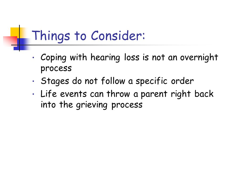 from Counselling Parents of Hearing Impaired Children by David Luterman ISBN Stages of Grieving
