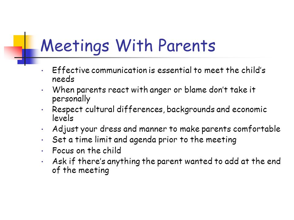 Communicating With Parents Adjust your language level to meet the needs of the parents Keep it simple Leave out the eduspeak Communicate with parents in a form they prefer Phone Short notes In person