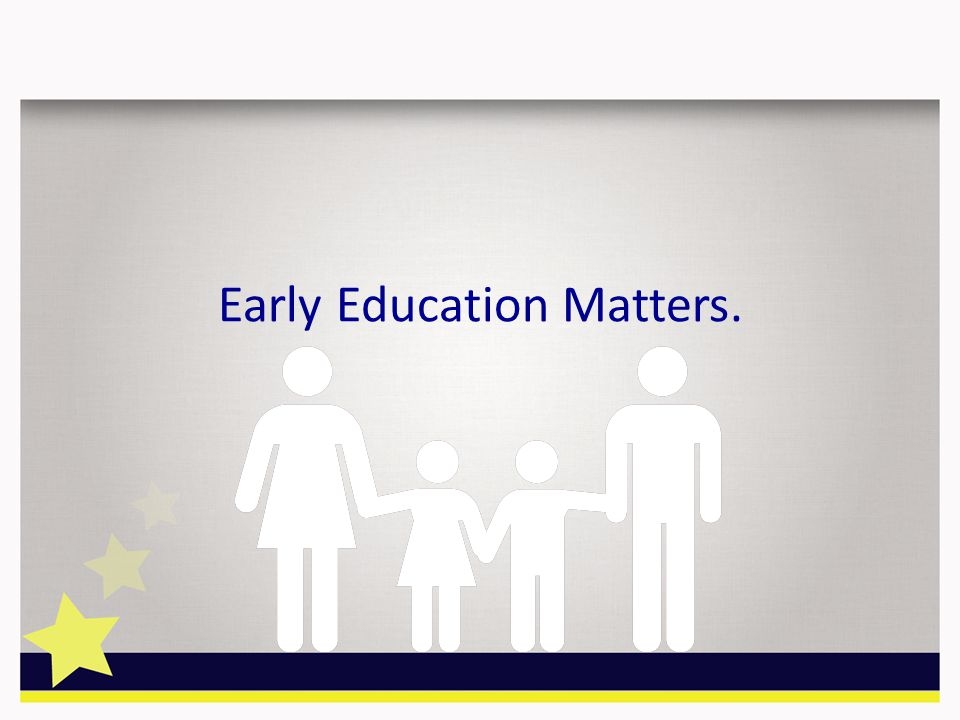 Early Education Matters.