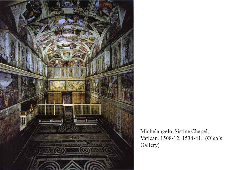 Michelangelo, Sistine Chapel, Vatican. 1508-12, 1534-41. (Olga's Gallery)
