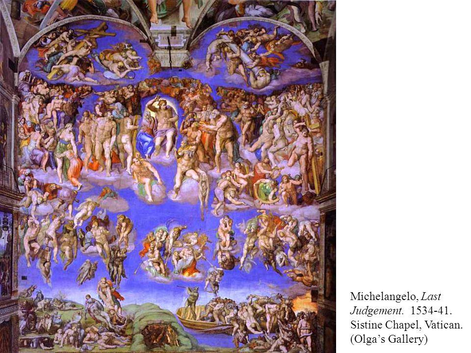 Michelangelo, Last Judgement. 1534-41. Sistine Chapel, Vatican. (Olga's Gallery)