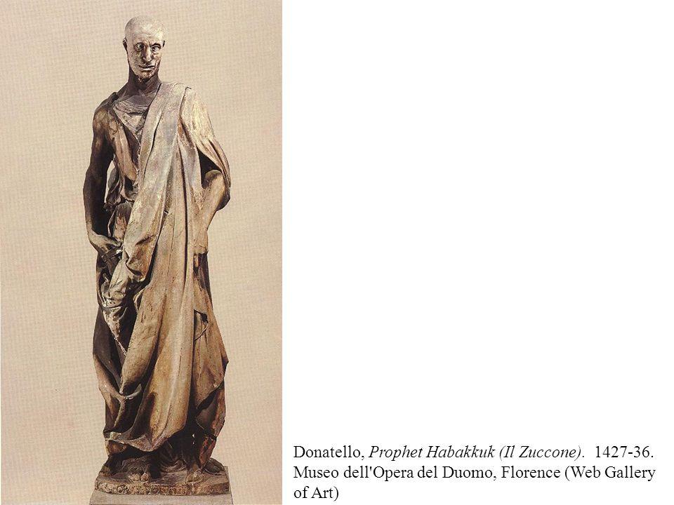 Donatello, Prophet Habakkuk (Il Zuccone). 1427-36. Museo dell'Opera del Duomo, Florence (Web Gallery of Art)
