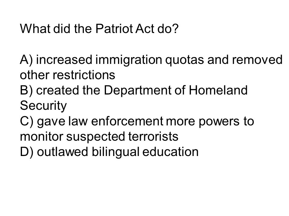What did the Patriot Act do.