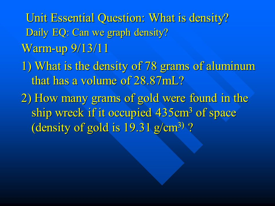 Density Problems If 23.6 grams of a substance has a volume of 8.7 mL, what is the substance? How do I know how to round it off? If 23.6 grams of a sub