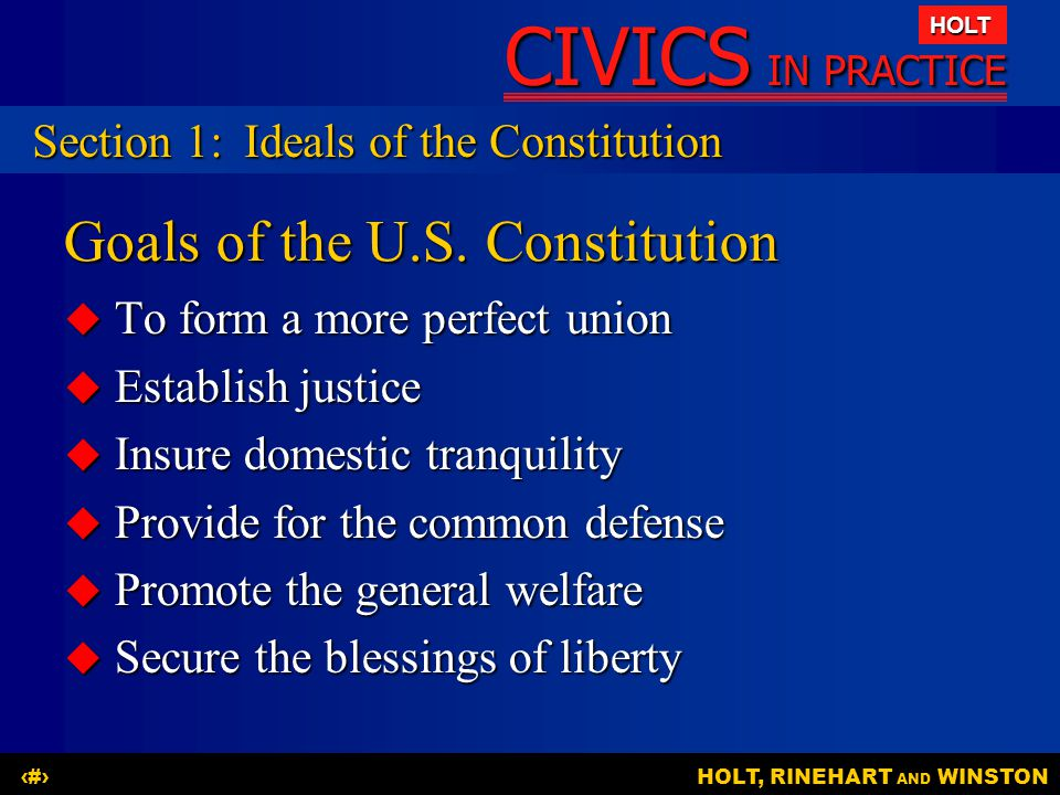 CIVICS IN PRACTICE HOLT HOLT, RINEHART AND WINSTON5 The Constitution establishes federal and state powers.