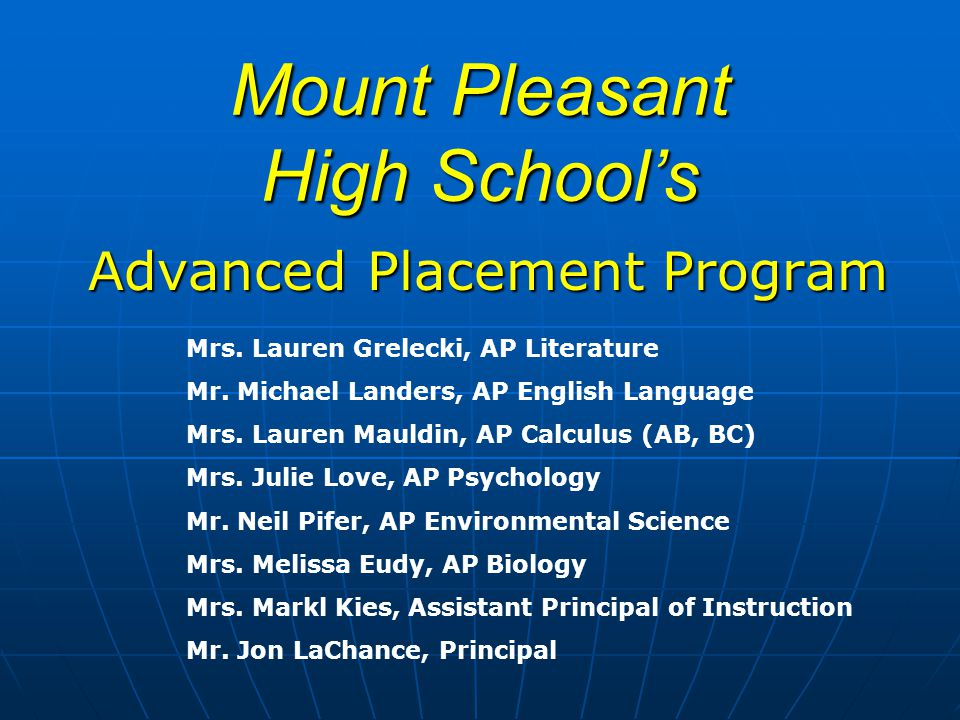 Mount Pleasant High School's Advanced Placement Program Mrs.