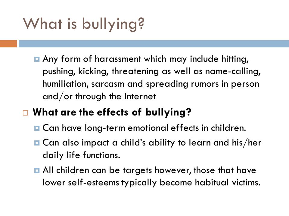 What is bullying.