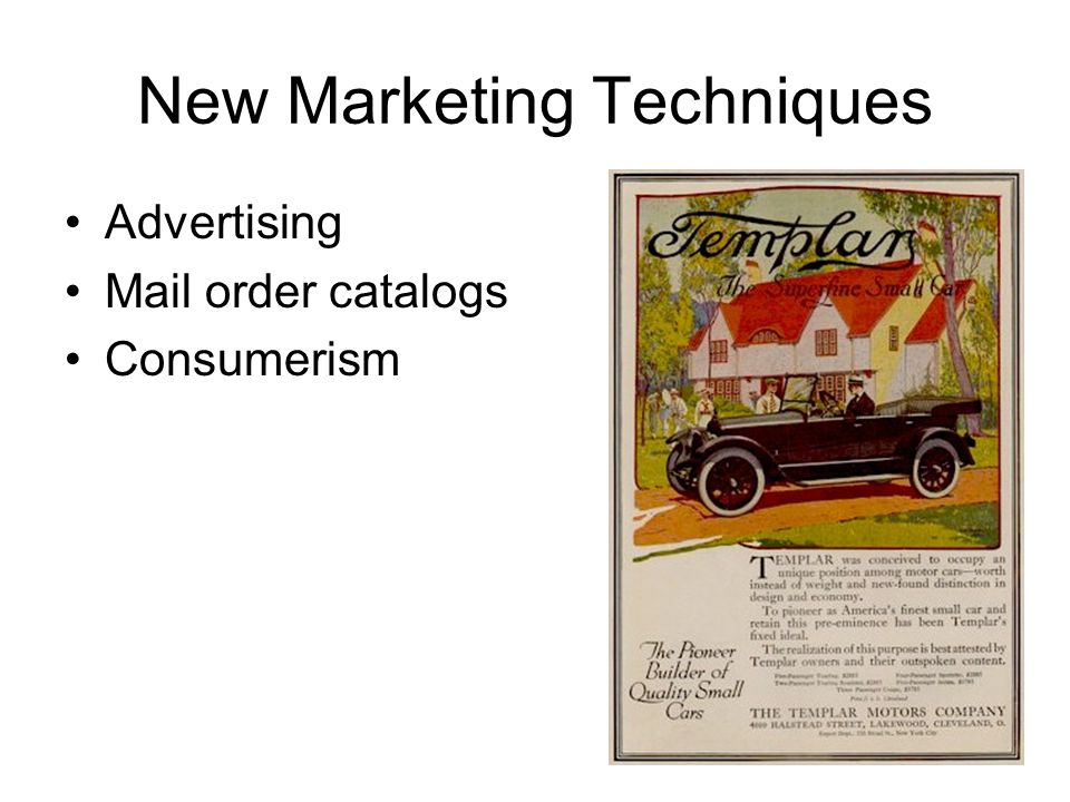 New Marketing Techniques Advertising Mail order catalogs Consumerism