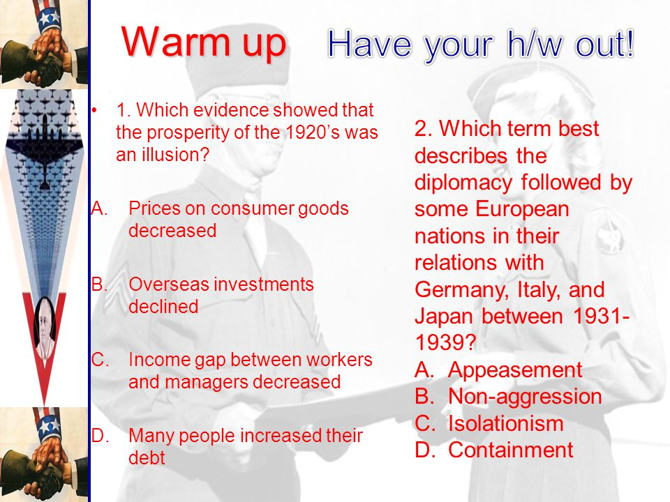 Warm up 1.Which evidence showed that the prosperity of the 1920's was an illusion.