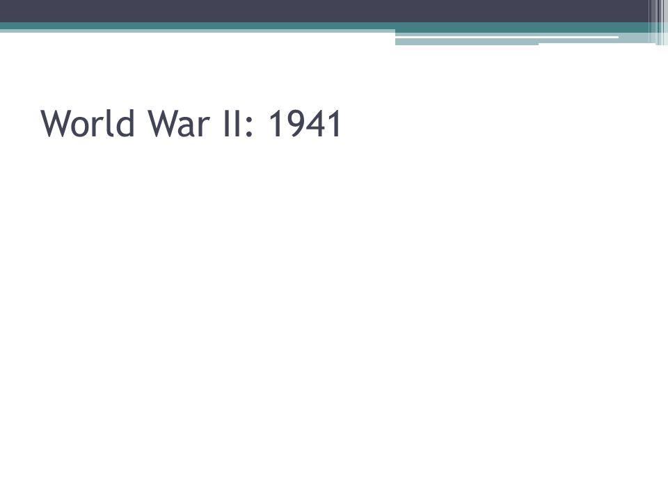 World War II: 1941