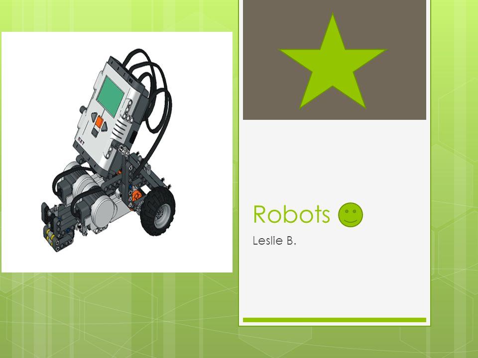 Robots Leslie B.
