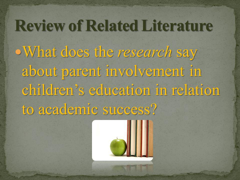 The earlier in a child's educational process parent involvement begins, the more powerful the effects.