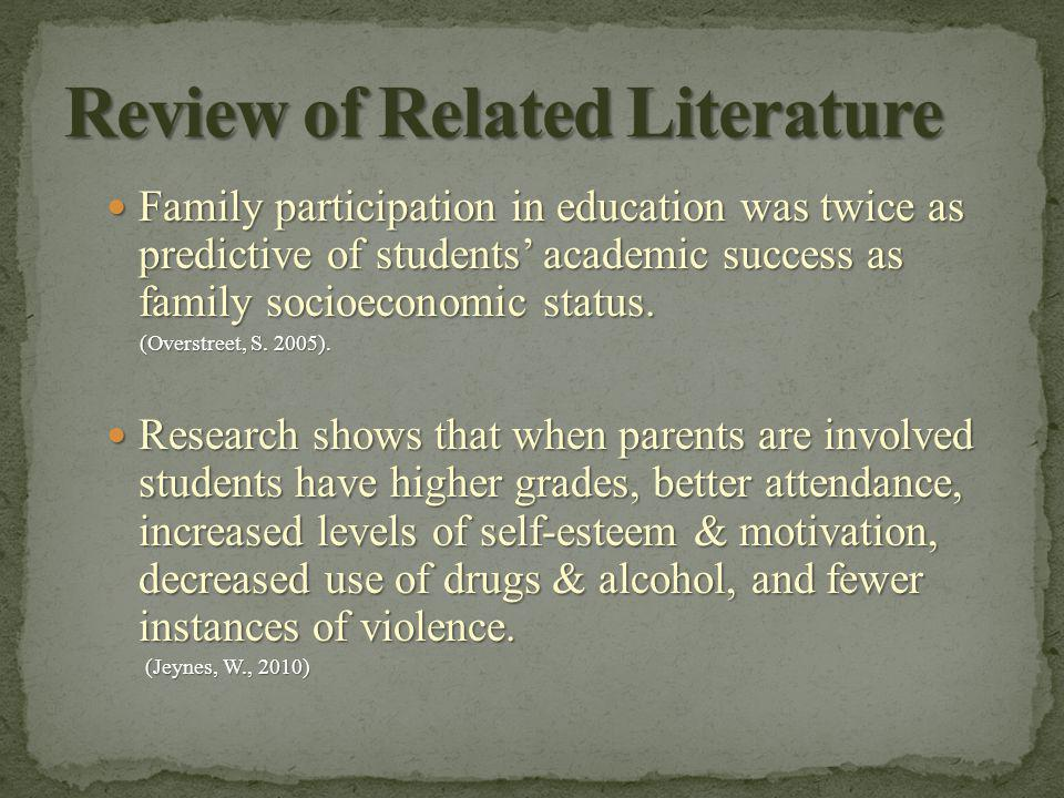 The most consistent predictors of childrens' academic achievement and social adjustment are parent expectations of child's academic attainment & satisfaction with their child's education at school.