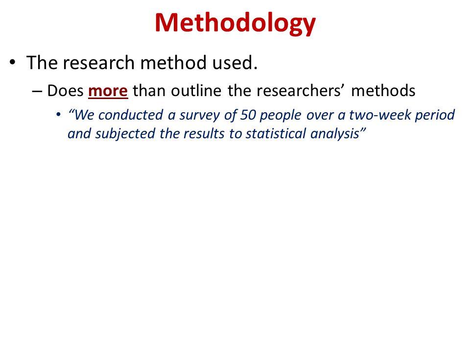 The Scientific Method 1.Define a research problem 2.