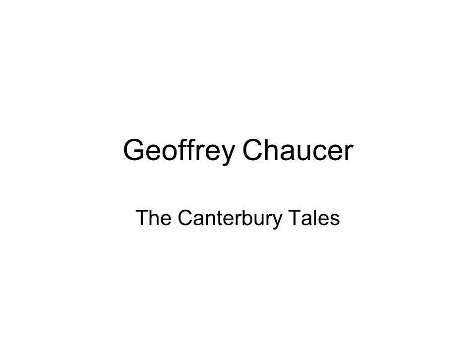 Chaucer's Life Born to a middle class family.